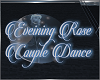 Evening Rose Dance