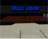 DR1LLZ LIQUOR CustomRoom