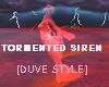 TORMENTED SIREN