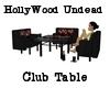 HollyWood Undead Table