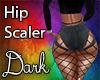 Dark Hip Scaler