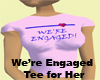 *Sync Engaged Pink Tee