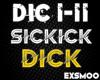 Sickick - D*ck