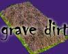 [HA] Grave Dirt