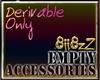 Z|Empty Accesories 0kb