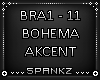 Bohema - Akcent