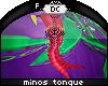 ~Dc) Minos Tongue Pink