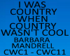 i was country when wasnt