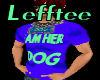 Im her DOG