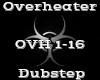 Overheater -Dubstep-