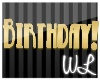 WL~ Happy B-Day Sign