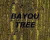 [LD] BAYOU TREE