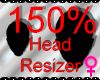*M* Head Resizer 150%