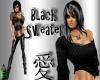 (TP)~Black Sweater~