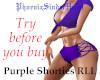 Purple SHorties RLL