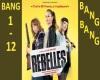 BANG BANG - REBELLES