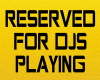 Reserved For DJs Poster