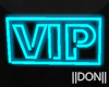 VIP blue Neon Lamps