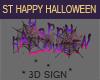 ST HAPPY HALLOWEEN SIGN