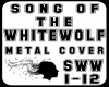 Song of the White Wolf