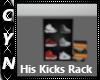 His Kicks Rack