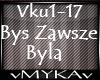 BYS ZAWSZE BYLA