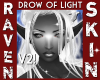 DROW of LIGHT V2!