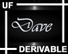 UF Derivable Dave Sign