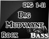 Dig Mudvayne