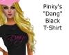 Pinkys Dang Blk T-Shirt