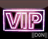 VIP pink neon signs