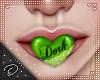 !D! Dork Mouth Green