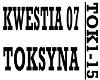 KWESTIA 07 - TOKSYNA