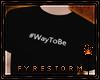 F: #WayToBe CSTM