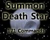 Summon Death Star (171)