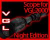 VGL2000 Scope night