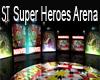 ST SUPER HEROES ARENA