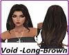 Void - Long - Brown