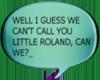 little Roland