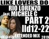 Like Lovers Do P2