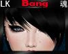 *LK* Bang in Black