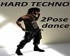 Hard Techno Dance/2Pose