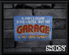 Man's Garage Sign