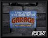 Man's Garage Sign