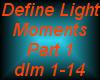 Define Light-Moments P1