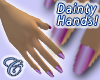 Dainty Hands (Candy)