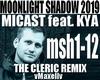 MICAST- Moonlight Shadow