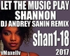 SHANNON- Let The Music P