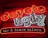 {DD}Coyote Ugly