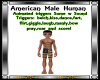 American Male w/Triggers